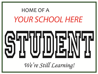 School Spirit Lawn Signs - Student
