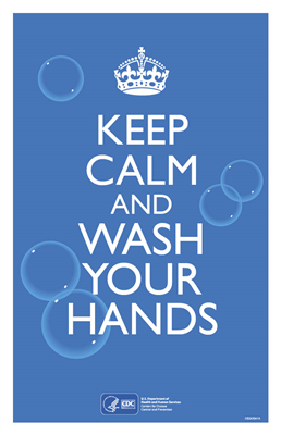 Keep Calm and Wash Your Hands Poster 11x17