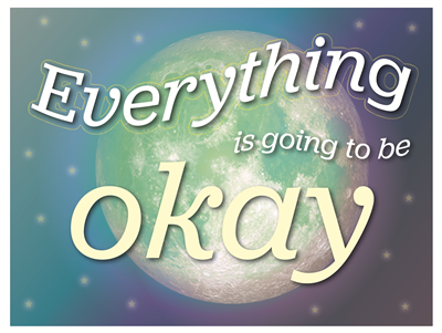 Lawn Sign - Everything is Going to be Okay