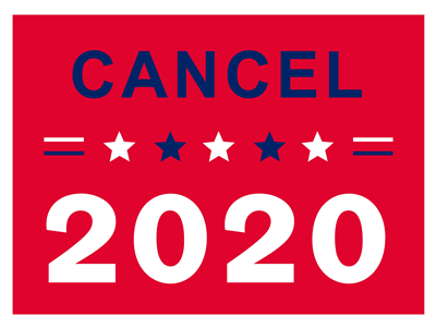 Lawn Sign - Cancel 2020 Red